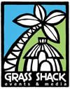 Grass Shack Events & Media